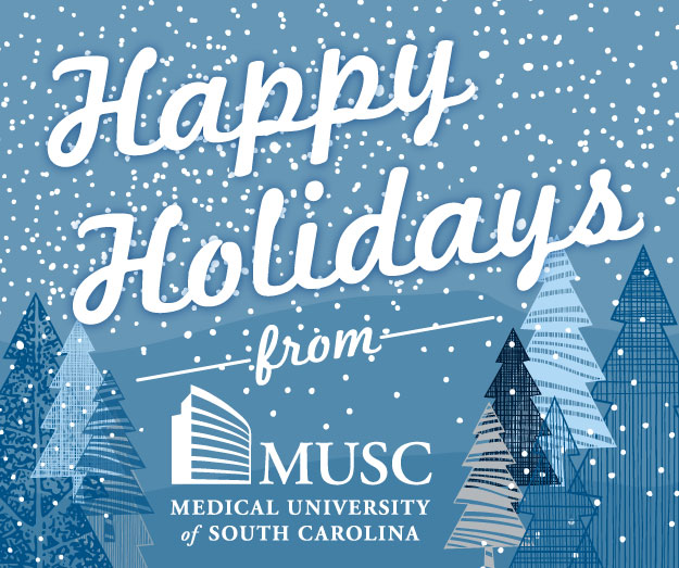 Happy Holidays from MUSC